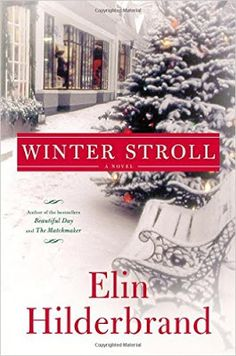 Last month, I read book one in this three book series by Elin Hilderbrand set during Christmas time.  Book one was Winter Street, this year she came out with Winter Stroll and then next year, is the final book in the series.  You have to read Winter Street first before you read this one...but once you do, you'll want to read this one too.  They're about a family during the holidays.  It's easy to read, entertaining, and will put you in the holiday spirit.