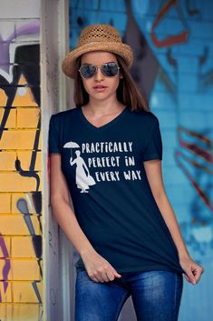 """Mary Poppins Graphic Tee Shirt/ Womens V-Neck T-shirt """"Practically Perfect in Every Way"""" / Quote Shirts for Women/Disney Shirts. Love this tee! #etsy #marypoppins #disney #ad"""