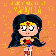 Edible Paper in Creatividades: Mujer Maravilla / Wonder Woman Love Phrases, Love Words, Comics Love, Mr Wonderful, Love Messages, Cute Quotes, Humor, Cute Love, Caricature
