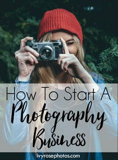 How to start and maintain a photography business