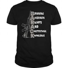 BANNING AMERICAN RIGHTS AND CONSTITUTIONAL KNOWLEDGE T-SHIRTS, HOODIES, SWEATSHIRT (22.99$ ==► Shopping Now)