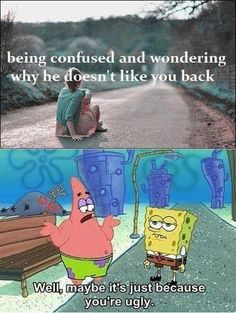 Haha spongebob jokes!