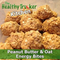 Healthy Truck Driver #Recipe - Peanut Butter & Oat Energy Bites