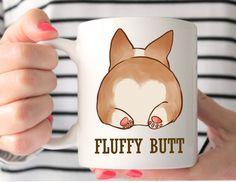Fluffy Corgi Butt Mug - Corgi Mug -Funny Corgi Mug - Corgi -Corgi Gift -Corgi Lovers Gift-Dog Mug-Funny Dog Mug- by MysticCustomDesignCo on Etsy