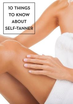 Self-tanner best practices from the pros - some may surprise you!