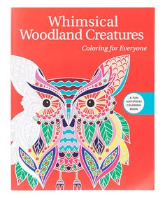 Whimsical Woodland Creatures Coloring For Everyone Paperback
