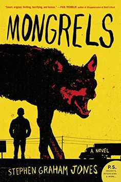 Mongrels: A Novel by Stephen Graham Jones https://www.amazon.com/dp/0062412701/ref=cm_sw_r_pi_dp_U_x_UPX1AbAFJ3X5R