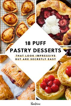 18 Puff Pastry Desserts That Look Impressive but Are Secretly Easy 18 Puff Pastry Desserts That Look Impressive but Are Secretly Easy picks Peach Puff Pastry, Easy Puff Pastry Recipe, Pastry Dough Recipe, Rough Puff Pastry, Puff Pastry Desserts, Puff Pastry Dough, Frozen Puff Pastry, Apple Tart Puff Pastry, Recipes Using Puff Pastry
