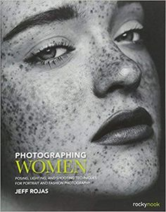Photographing Women: Posing, Lighting, and Shooting Techniques for Portrait and Fashion Photography Photography Books For Beginners, Photography Photos, Amazing Photography, Fashion Photography, Photographs Of People, Famous Photographers, Good Books, Photo Editing, Poses