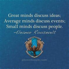 Ravenclaw Pride - Eleanor Roosevelt