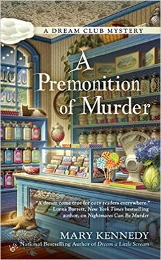 A Premonition of Murder (Dream Club Mystery Book 3) - Kindle edition by Mary Kennedy. Mystery, Thriller & Suspense Kindle eBooks @ Amazon.com.