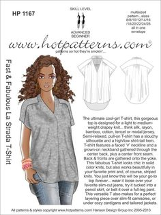 HotPatterns.com - This looks like a wonderfully flattering top. From http://www.hotpatterns.com/hp-1167-fast-fabulous-la-strada-t-shirt/