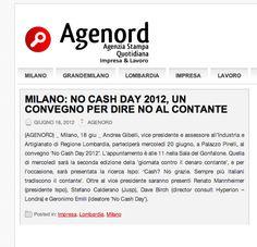 18/06/2012 - Agenord - MILANO: NO CASH DAY 2012, UN CONVEGNO PER DIRE NO AL CONTANTE