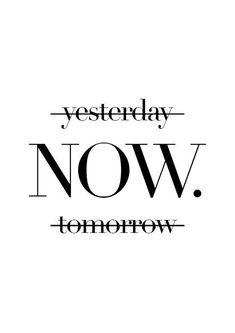 Вчера... Теперь. Завтра...