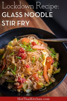 The Perfect Lockdown Recipe: Glass Noodle Stir Fry (Pad Woon Sen) Clear Noodles, Stir Fry Glass Noodles, Asian Noodle Recipes, Asian Recipes, Ethnic Recipes, Asian Noodles, Thai Dishes, Fries, Soups