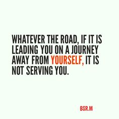 Whatever the road...