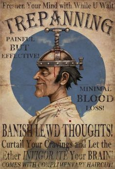 Trepanning Vintage Poster Banish Lewd Thoughts Rare Hot New Brand New. Will ship in a tube. Retro Poster, Retro Ads, Poster Vintage, Weird Vintage Ads, Fable 3, Pseudo Science, Old Advertisements, Funny Advertising, School Advertising