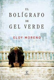 """Libros que voy leyendo: """"El bolígrafo de gel verde"""" de Eloy Moreno"""