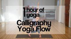 1 Hour of Yoga | Calligraphy Yoga Flow