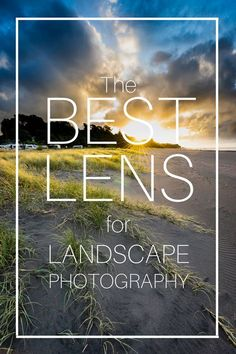 the best lens for landscape photography sony canon nikon - prit pins Lens For Landscape Photography, Photography Lessons, Photoshop Photography, Photography Tutorials, Life Photography, Creative Photography, Digital Photography, Photography Ideas, Photography Backdrops