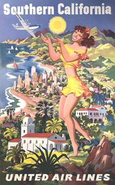 United Air Lines Southern California 1950 - Mad Men Art: The 1891-1970 Vintage Advertisement Art Collection