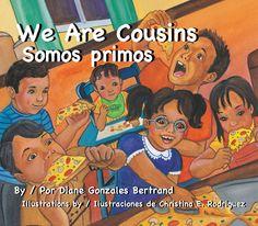 """We Are Cousins / Somos primos"" by Diane Gonzales Bertrand"