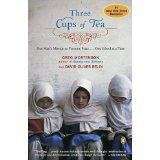 Three Cups of Tea: One Man's Mission to Promote Peace . . . One School at a Time (Paperback)By Greg Mortenson