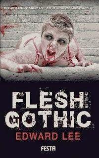 Medienhaus: Edward Lee - Flesh Gothic (Horror-Thriller, 2012)