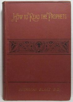 HOW TO READ THE PROPHETS Rev. Buchanan Blake (Part I) 1892 Religious Books, Rose City, Black Art, Art Pieces, Religion, Reading, Artworks, Word Reading, Religious Education