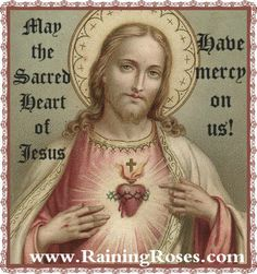 May the Sacred Heart of Jesus have mercy on us!