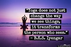 Quote Of The Week Yoga Transforms Person Who