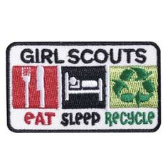 """EAT SLEEP RECYCLE SEW-ON PATCH #18462 $1.50 2 1/2"""" x 1 1/2"""" Embroidered Patch. All Fun Patches are unofficial and are not to be worn on the front of the Girl Scout sash, vest or tunic. All fun patch designs are exclusively owned by Girl Scouts of the USA."""