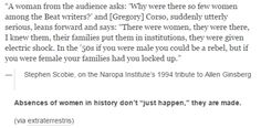 "Absences of women in history don't ""just happen,"" they are made."