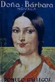 Doña Barbara by Romulo Gallegos