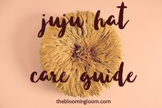 juju hats available at the blooming loom... see our special care guide at https://thebloomingloom.com/collections/juju-hats