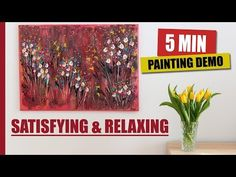 Easy Abstract Floral Painting / Field Of Flowers / Satisfying & Relaxing / - Lyra Painting Videos, Glass Vase, Abstract Art, Give It To Me, Make It Yourself, Floral, Easy, Youtube, Flowers