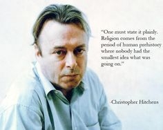 Christopher Hitchens: religion's origins, plainly stated