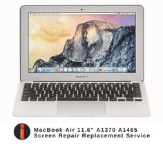 "MacBook AIR A1370 or A1465 11.6"" SCREEN REPAIR REPLACEMENT SERVICE - 2010-2015 #Apple"