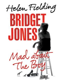 Wish List: Bridget Jones: Mad About the Boy by Helen Fielding