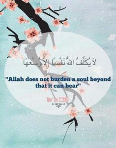 Allah doesnt burden a soul beyond that it can bear. Respect Video, Meaningful Drawings, Noble Quran, Religion, Learn Quran, Islamic Wallpaper, Quran Verses, Islamic Quotes, Ramadan