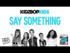 KIDZ BOP Kids - Say Something (KIDZ BOP 26) - YouTube