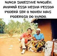 """""""Não subestime ninguém. Trate sempre com respeito. A vida é uma dança de cadeiras, um dia sentado, noutro de pé."""" - Fabricio Carpinejar Visita -->> http://blog.carvalhohelder.com/"""