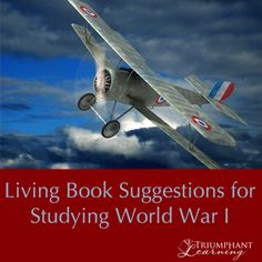 Suggestions for living books about World War I.