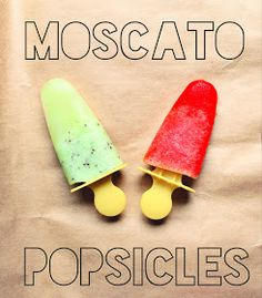 radical possibility: Moscato Popsicles