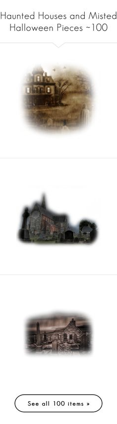 """""""Haunted Houses and Misted Halloween Pieces ~100"""" by nancy202 ❤ liked on Polyvore featuring halloween, filler, gothic, backgrounds, death, detail, effect, embellishment, home and home decor"""