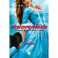 Carina Rissi Novo livro da Srta. Valentina Dominique Emanuelle Martin de Albuquerque. ❤ Desencantada