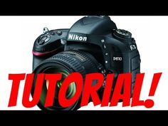 Nikon D610/D750 Overview Tutorial: How to Use Your New Camera - Saving this for custom settings info