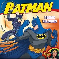John Sazaklis - Batman Classic: Feline Felonies: With Wonder Woman (Batman (Harper Festival)) Batman Collectibles, Super Hero Costumes, Reading Levels, Mystery Books, Kids Reading, Used Books, Catwoman, Book Series, Childrens Books