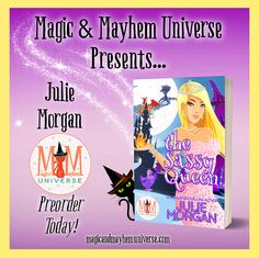 Mirror, Mirror on the wall who's the sassiest Queen of all? Preorder The Sassy Queen by Julie Morgan today to find out! #MagicMayhemUniverse #ebook #pnr #preorder