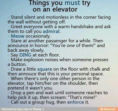 Things to try in an elevator